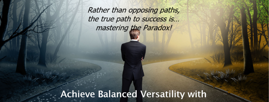 Image illustrates rather than opposing paths, the true path to success is mastering the paradox.